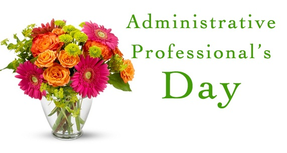 Happy Administrative Professional's Day! - Stout Kaiser